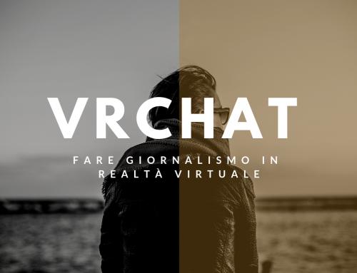 Humans of VRChat: Fare giornalismo in realtà virtuale
