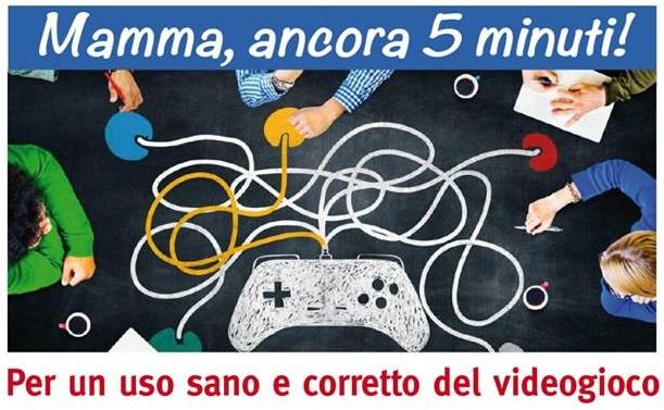 Serata gratuita: MAMMA ANCORA 5 MINUTI! – Per un uso sano e corretto del videogioco