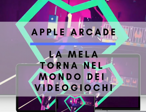 Apple Arcade: La mela torna nel mondo dei videogiochi!