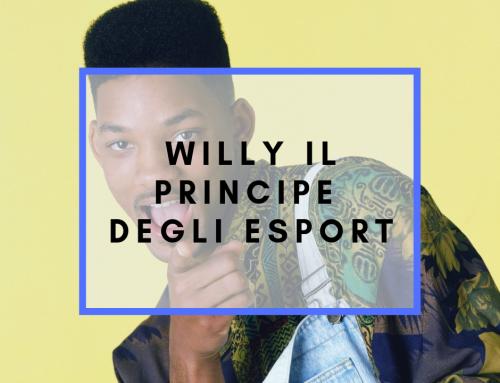 Willy il principe degli E-Sport