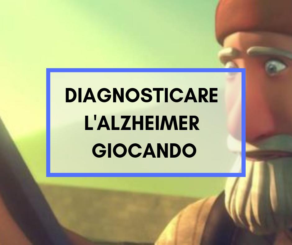 Diagnosticare l'Alzheimer giocando