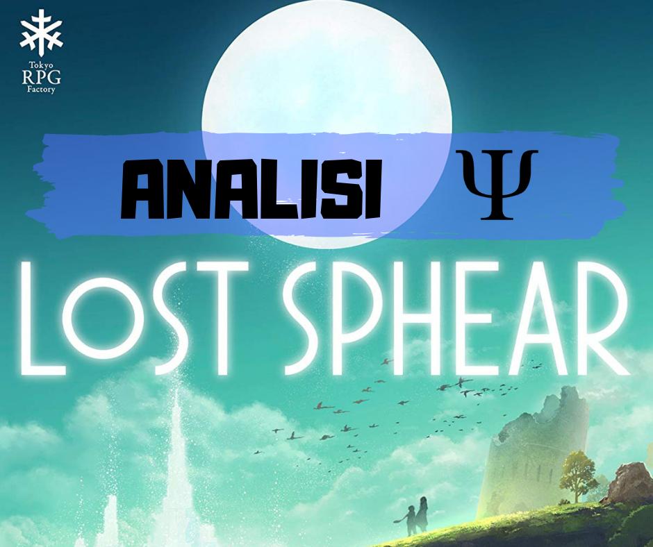 Persi nel limbo della memoria: Lost Sphear