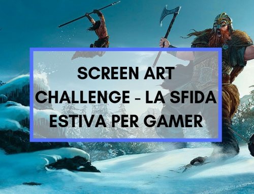 SCREEN ART CHALLENGE – ARRIVA LA SFIDA DELL'ESTATE PER GAMER