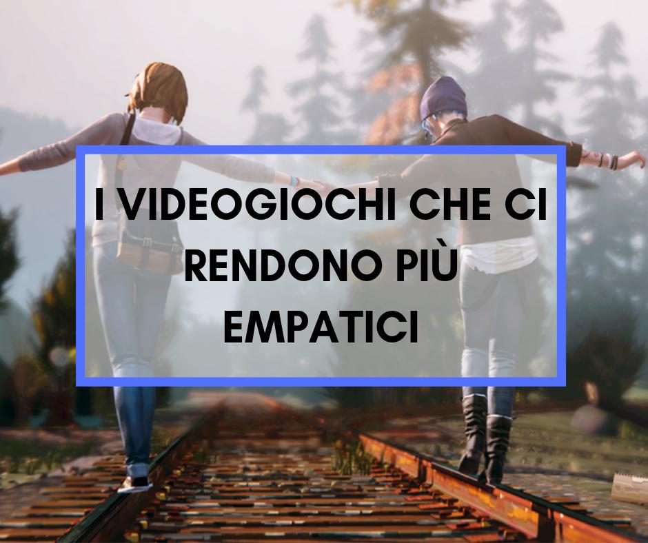 I videogiochi che ci rendono più empatici