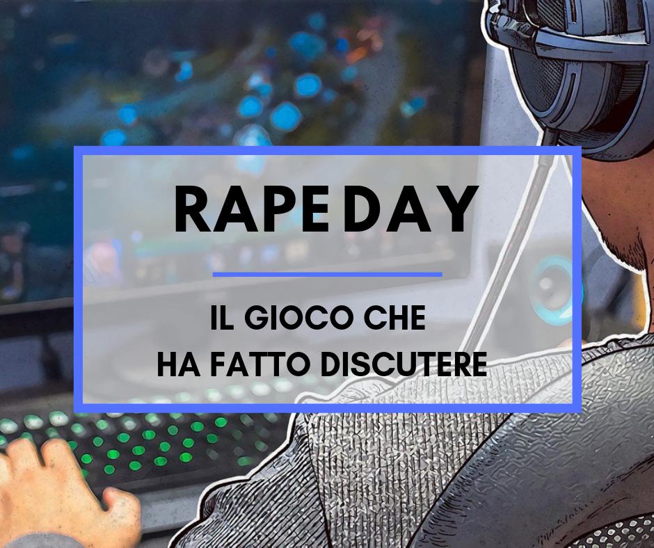 Rape Day: il gioco che ha fatto discutere