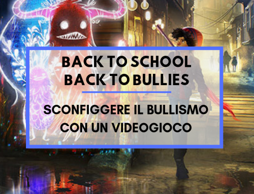 Back to School, Back to Bullies: sconfiggere il bullismo con un videogioco
