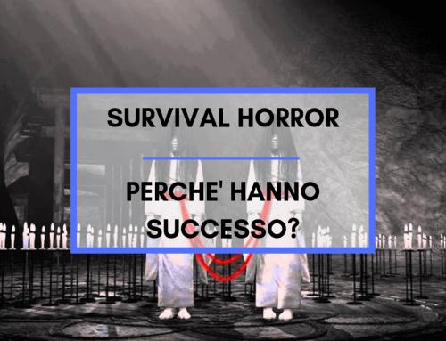 Survival horror – Perchè hanno successo?